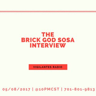 The Brick God Sosa Interview.