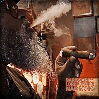 Sarissari - Não Maia (Feat. Lorde Gaule)