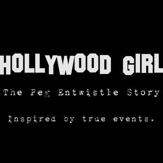 Hollywood Girl: The Peg Entwistle Story 2018 (OFFICIAL TEASER) (FULL MOVIE on Amazon Prime)