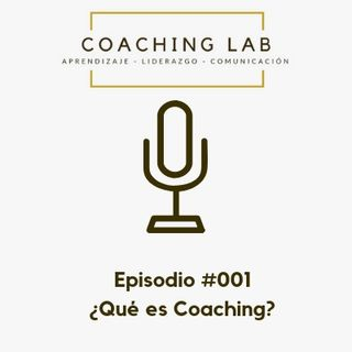 Episodio #001 Qué es Coaching