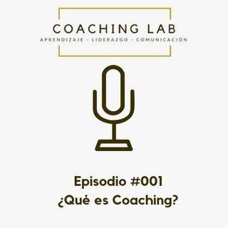 Episodio #001 Qué es Coaching