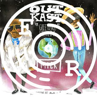 GREETINGS EARTHLING: Outkast Rarities And Remixes - Mixed by MICK