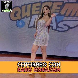 Cotorreo con Karo Korazon