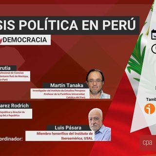 1x05 | Crisis Política en Perú - #UrnasyDemocracia