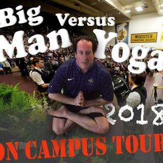Man Versus Yoga Live From The College of Wooster