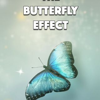Episode 57- The Butterfly Effect - 3-20-21 - Edward and Anne Kjos