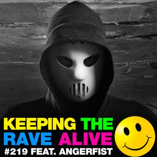 Episode 219: feat Angerfist!