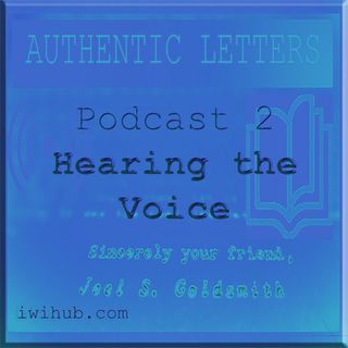 Authentic Letters 2 Hearing the Voice