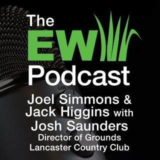 EW Podcast -  Joel Simmons & Jack Higgins with Josh Saunders