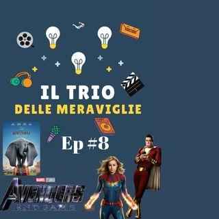 Ep 8 - Shazam, Dumbo, Captain Marvel e Avengers Endgame