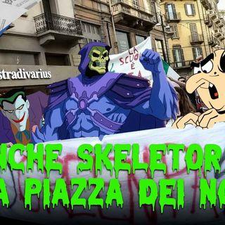 Anche Skeletor è nella piazza dei no vax - Il Controcanto - Rassegna stampa del 25 Ottobre 2021