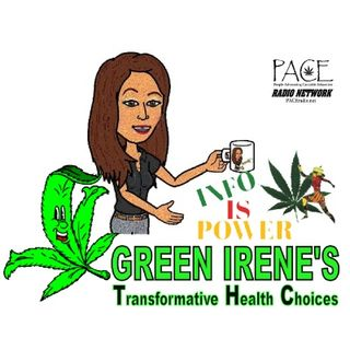 Green Irene's THC Talk Time SHOW ANNOUNCEMENT