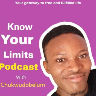 Episode 12 - Know Your Limits With Chukwudobelum