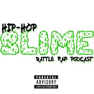Hip Hop Slime – Episode 3