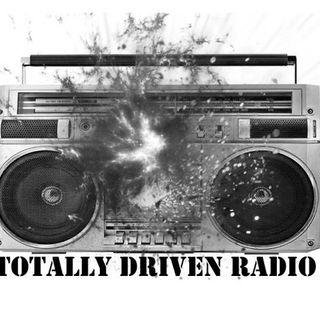Totally Driven Radio #310