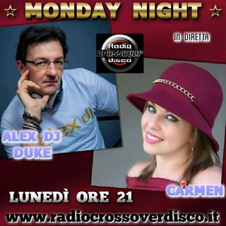 MONDAY NIGHT - Alexdj Duke e Carmen