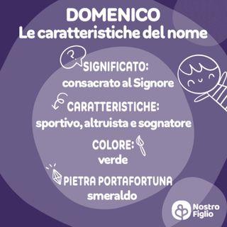 Domenico, nome per bambino: origine, significato, onomastico