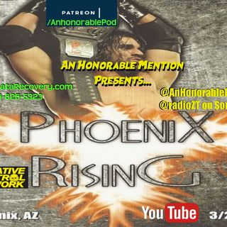 Episode 108: Phoenix Rising