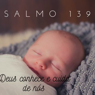 Áudio_Salmo_139