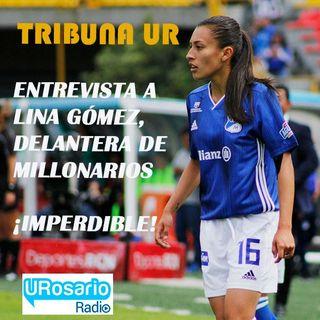 Lina Gómez nos cuenta la situación de la Liga Femenina en Colombia