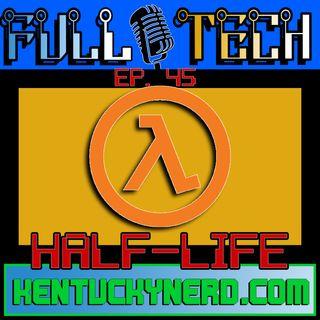 Half Life Retrospective
