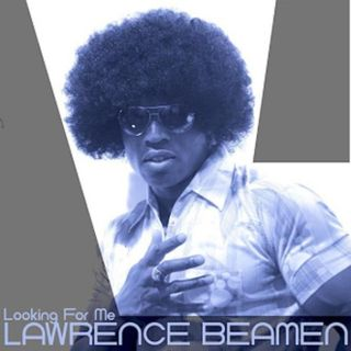 LAWRENCE_BEAMEN_-_Looking_For_Me