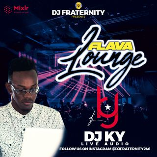 DJ Ky - Flava Lounge March 1st 2021