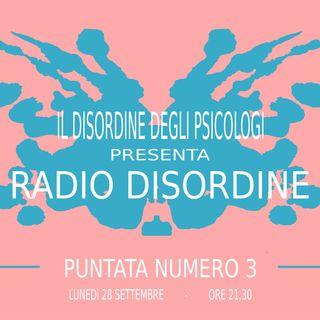 Radio Disordine - Puntata Numero 3
