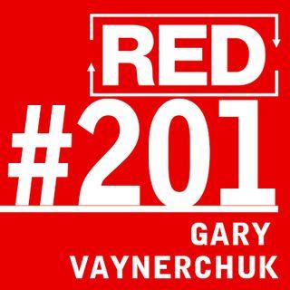 RED 201: The Cult Of Gary Vaynerchuk