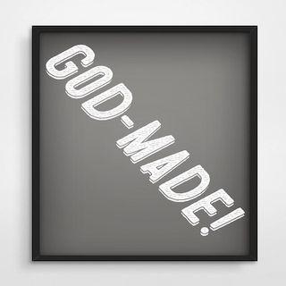 God-Made...