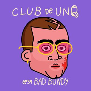 Episodio 54: Bad Bundy