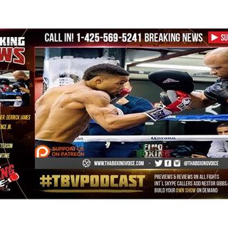 Derrick James Joins TBV-Errol Spence Jr vs Lamont Peterson & Jermell Charlo News