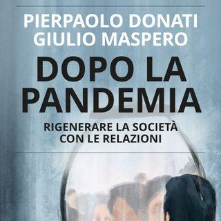 """Pierpaolo Donati """"Dopo la pandemia"""""""