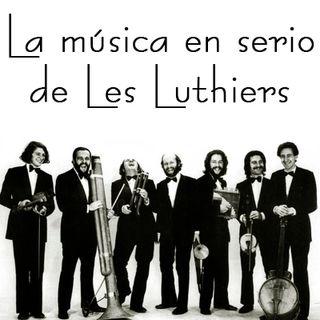 La música en serio de Les Luthiers - 06