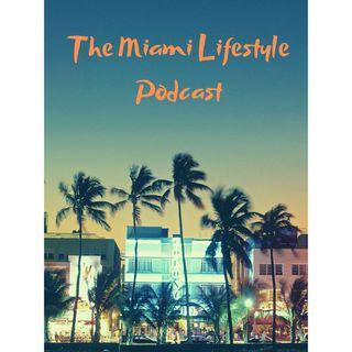 The Miami Lifestyle Podcast