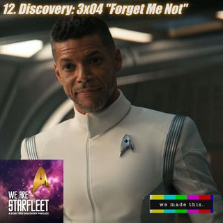 "12. Discovery: 3x04 ""Forget Me Not"""