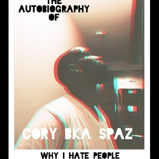 WHY I HATE PEOPLE(AUTOBIOGRAPHY) (CHAPTER1 FULL PREVIEW)