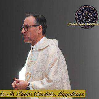 Music And Interviews Convidado: Sr. Padre Cândido Magalhães