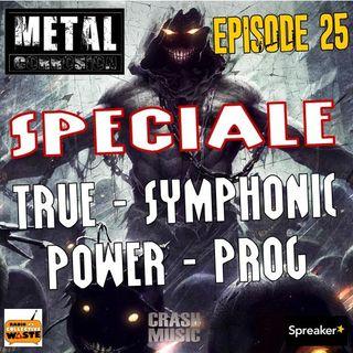METAL CORROSION 25 ---Speciale True, Power, Symphonic, Prog---