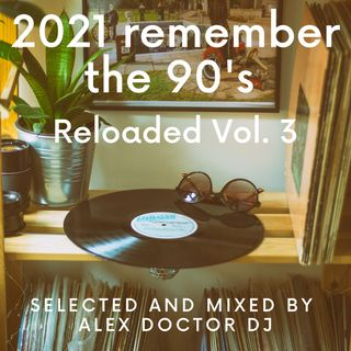 #92 - 2021 Remember the 90's House vol.3