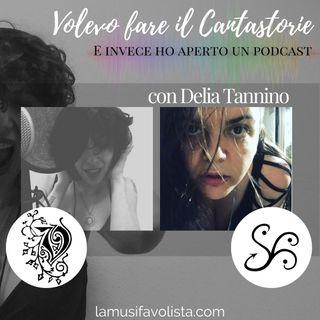 VOLEVO FARE IL CANTASTORIE - con Delia Tannino