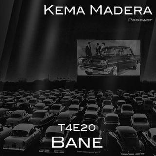4x20 - Bane