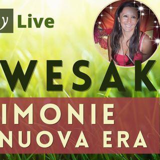Spazio Munay | Wesak: le Cerimonie della Nuova  Era - con Roberta Tomassini | Live