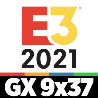 GAMELX 9x37 - Especial E3 2021