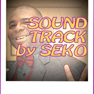 Soundtrack By Seko