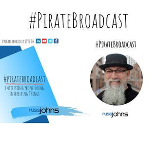 Catch the Pirate Captain, Russ Johns, on the #PirateBroadcast