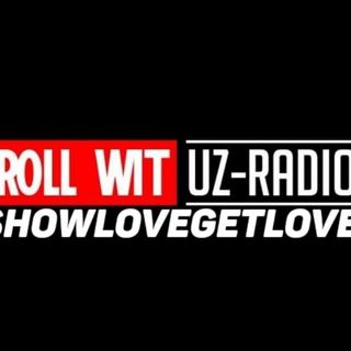ROLL WIT UZ RADIO (LIVE)
