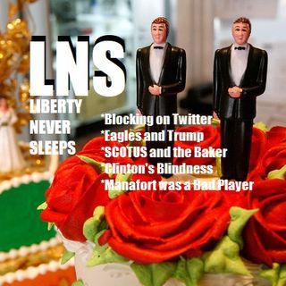 Liberty Never Sleeps 06/05/18 Show