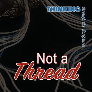 Not a Thread (TTTS#26)