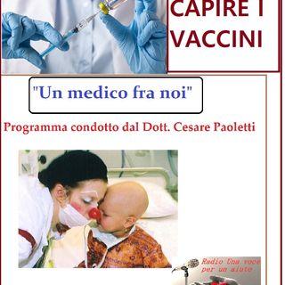 """""""UN MEDICO FRA NOI"""" Dott. Cesare Paoletti -  SPIEGAZIONE SUI VACCINI"""